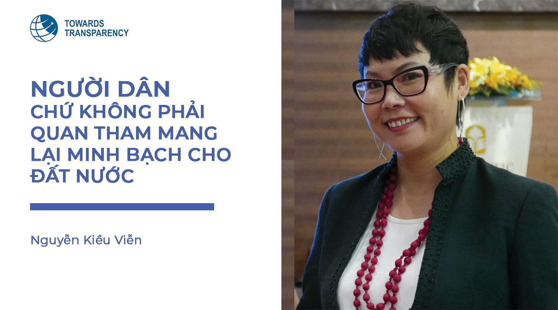 Phỏng vấn chị Nguyễn Kiều Viễn - Giám đốc tổ chức hướng tới minh bạch